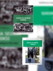 TARJOUS: Yhdistyksen kaksiosainen historiikki, Suvun ja seuran vuoksi sekä Suvun ja seuran vuolle yhteishintaan 15 euroa.